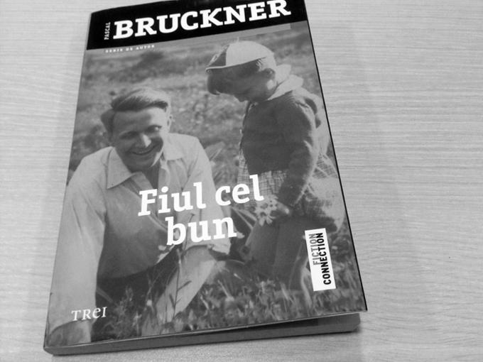 PASCAL BRUCKNER, despre cartea 'Fiul cel bun'