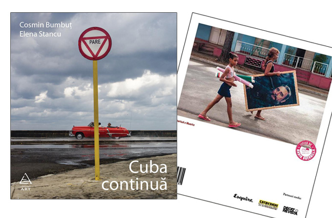 """Lansare """"Cuba continua"""" – un jurnal atipic de calatorie semnat de Cosmin Bumbut si Elena Stancu"""