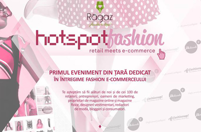 Hotspot Fashion: Retail meets eCommerce, pe 26 octombrie