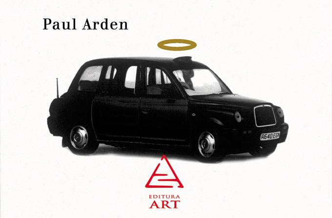 Carte: 'Dumnezeu explicat intr-o cursa de taxi' de Paul Arden