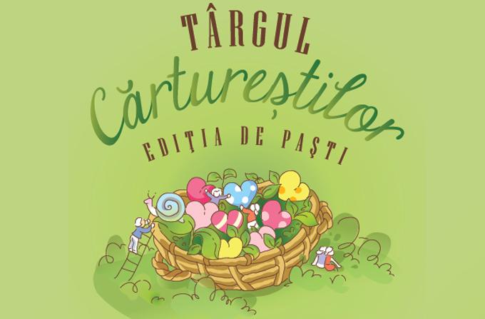 Targul Carturestilor, editia de Pasti